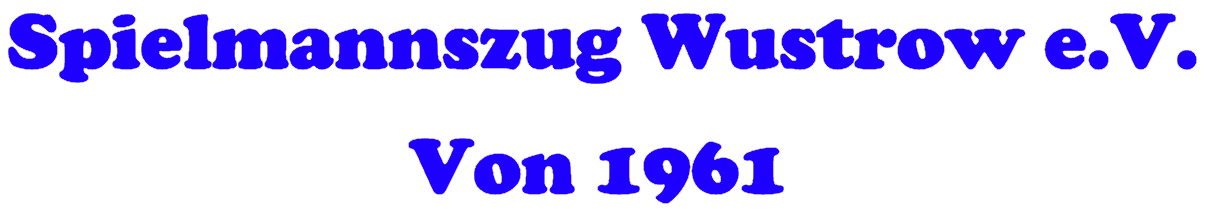 Spielmannszug Wustrow e.V. von 1961